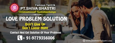 Love Problem Solution Specialist Astrologer in India Pandit Shiva Shastri