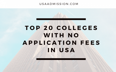Top 20 Colleges with no application fees in the USA