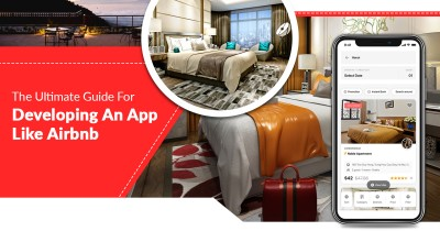 The Ultimate Guide For Developing An App Like Airbnb