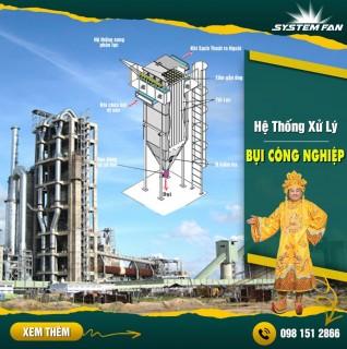 System Fan Việt Nam - Hệ thống xử lý bụi công nghiệp